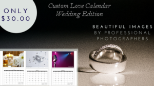 Custom Love Calendar Wedding Edition