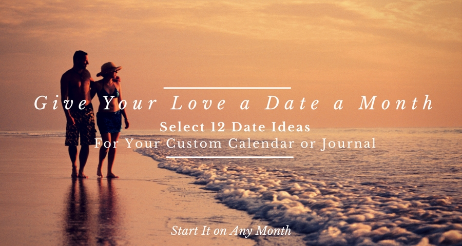 Romantic Gift Ideas: Date a Month Love Calendars & Journals