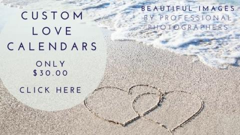 Custom LOVE Calendar Click Here